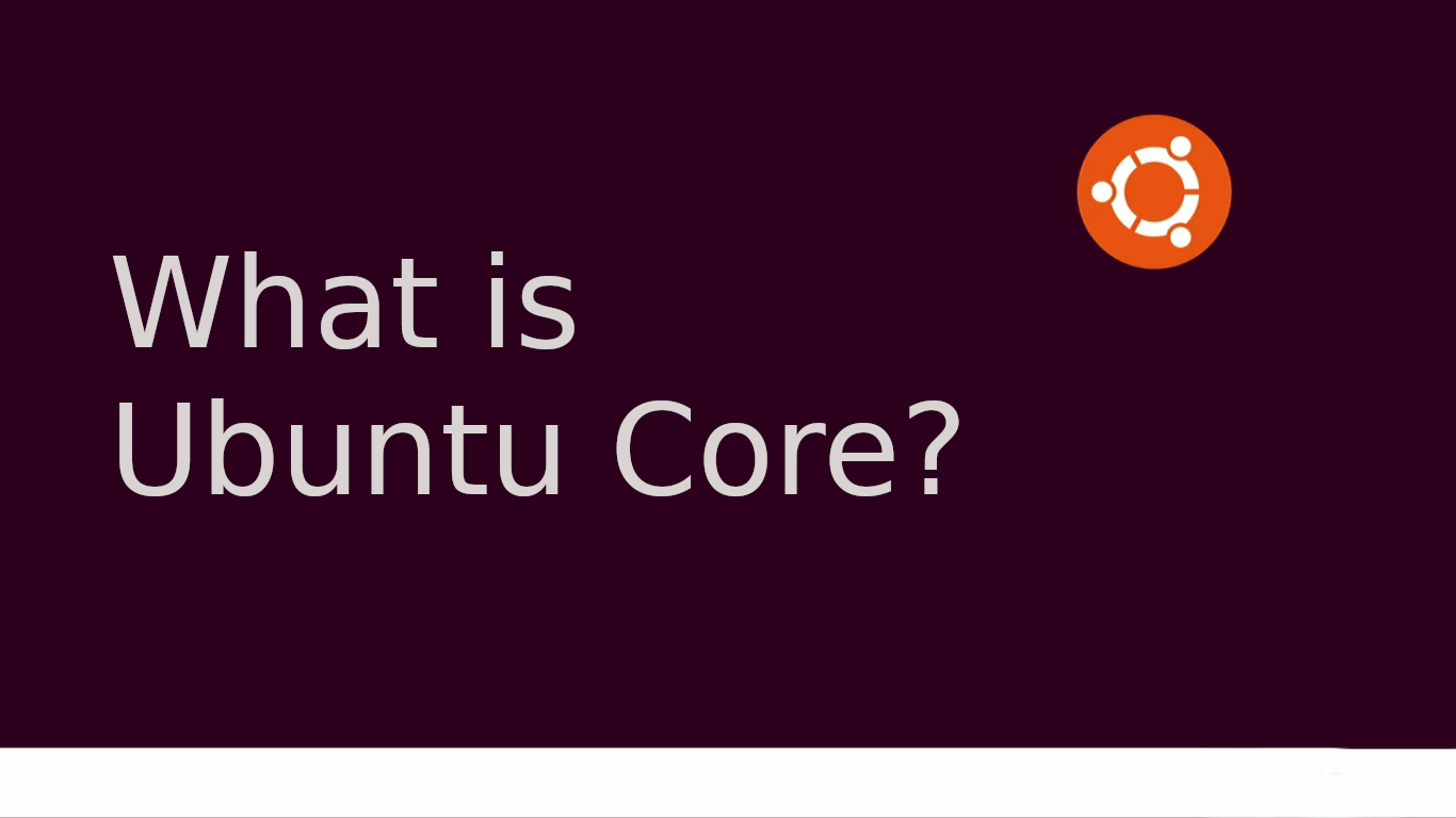 What is Ubuntu Core?